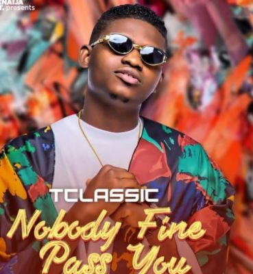 T Classic - Nobody Fine Pass You