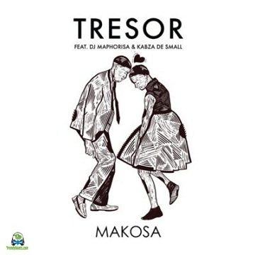 TRESOR - Makosa ft DJ Maphorisa, Kabza De Small