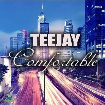 Teejay - Comfortable (Compatible Riddim)