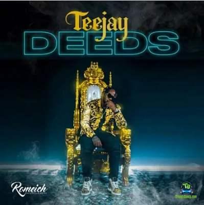 Teejay - Deeds