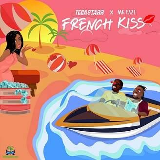 Tega Starr - French Kiss ft Mr Eazi