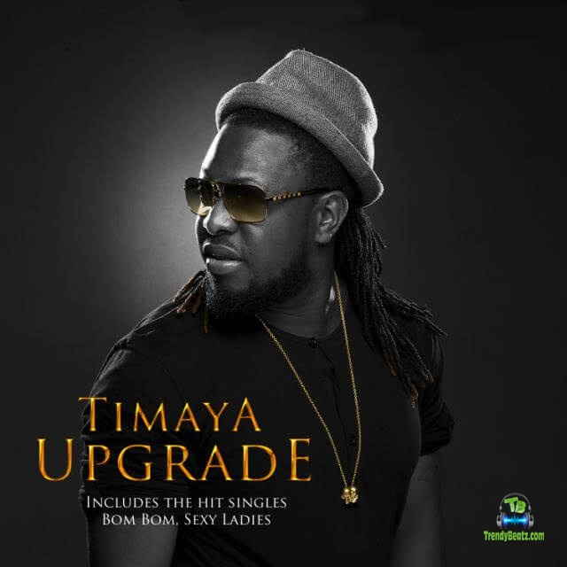 Download Timaya Upgrade Album mp3