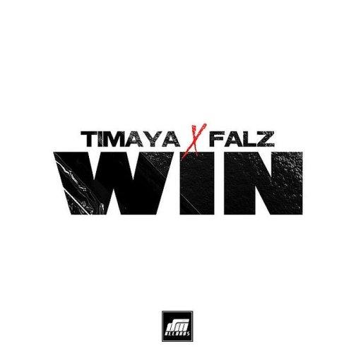 Timaya - Win ft Falz