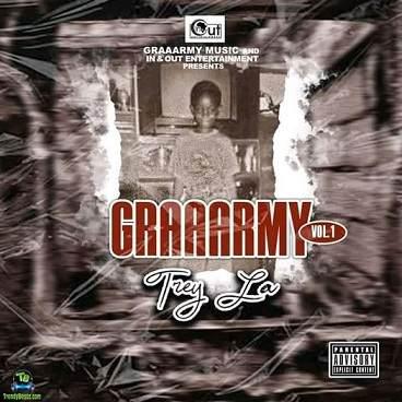 Download Trey La Graaarmy Vol 1 Album mp3