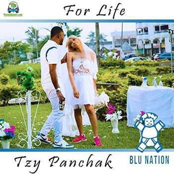 Tzy Panchak - For Life