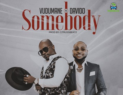 Vudumane - Somebody ft Davido