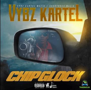 Vybz Kartel - Chip Glock
