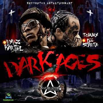 Vybz Kartel - Dark Ages ft Tommy Lee Sparta