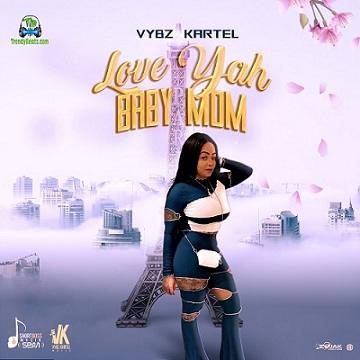 Vybz Kartel - Love Yah Baby Mom