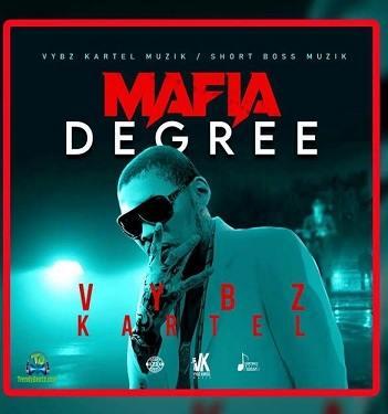 Vybz Kartel - Mafia Degree