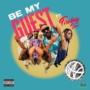 WSTRN - Be My Guest ft Fireboy DML