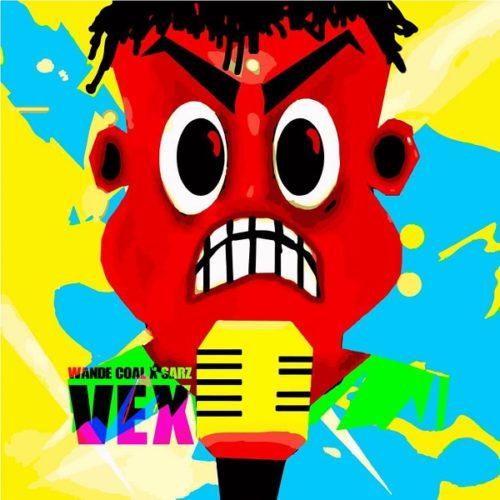 Wande Coal - Vex ft Sarz