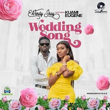Wendy Shay - Wedding Song ft Kuami Eugene