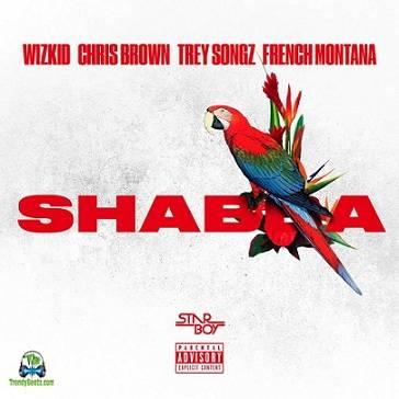 Wizkid - Shabba ft Chris Brown, Trey Songz, French Montana