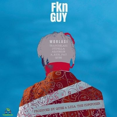 Worlasi - Fkn Guy