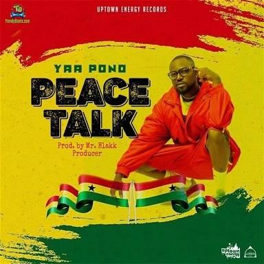 Yaa Pono - Peace Talk