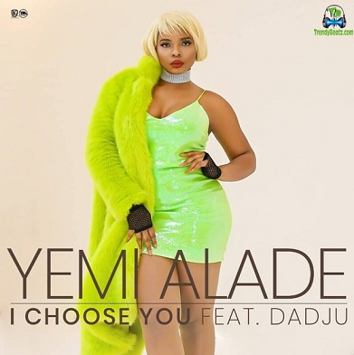 Yemi Alade - I Choose You ft Dadju