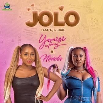 Yemisi Fancy - Jolo ft Niniola