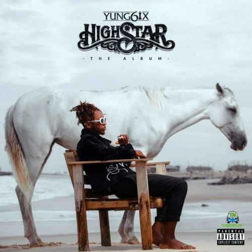 Download Yung6ix High Star Album mp3