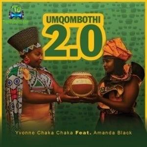Yvonne Chaka Chaka - Umqombothi 2.0 (Umqombothi 20) ft Amanda Black