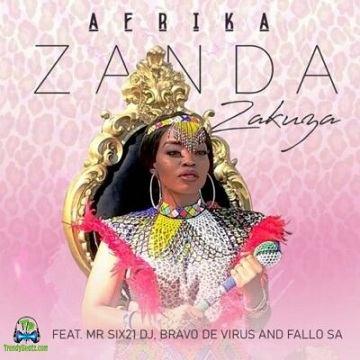 Zanda Zakuza - Afrika ft Mr Six21 DJ, Bravo De Virus, Fallo SA