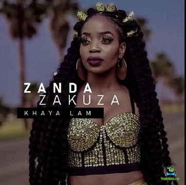 Zanda Zakuza - Khaya Lam ft Master KG & Prince Benza