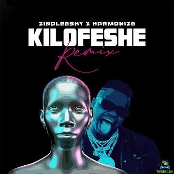 Zinoleesky - Kilofeshe (Remix) ft Harmonize