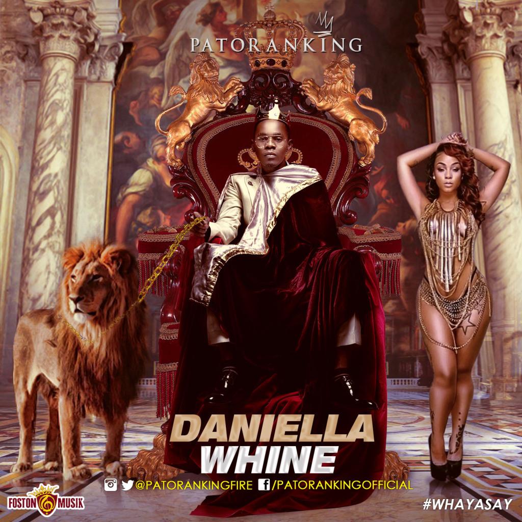 Patoranking - Daniella Whine ft ElephantMan Konshens